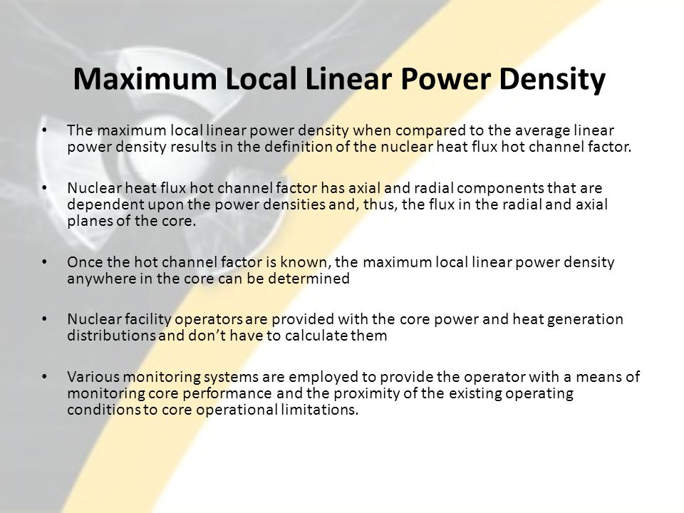 Maximum Local Linear Power Density