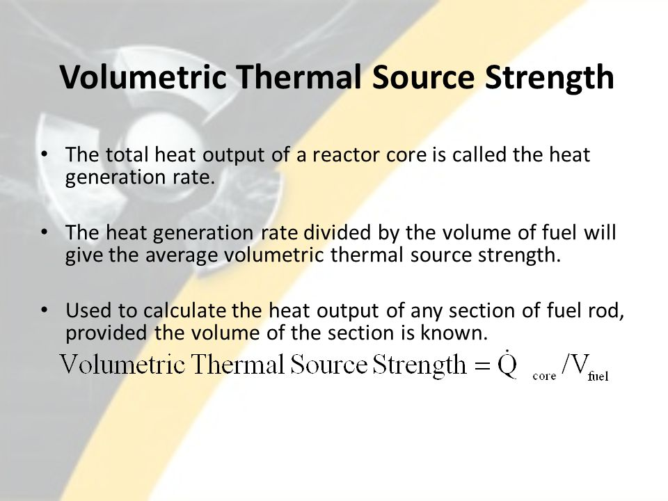 Volumetric Thermal Source Strength