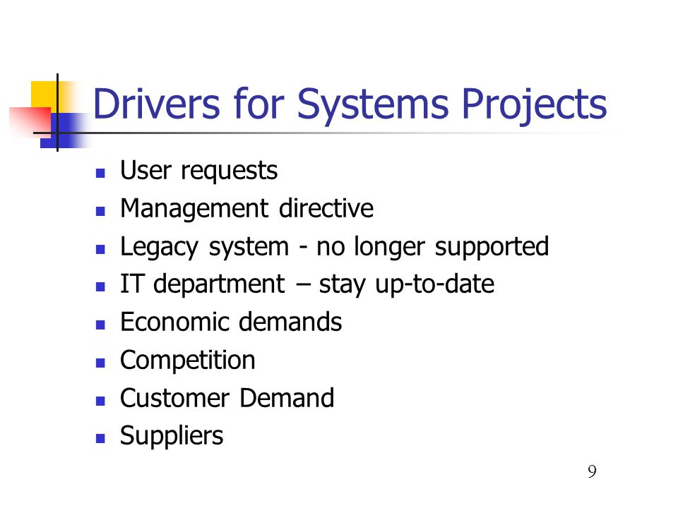 Drivers for Systems Projects