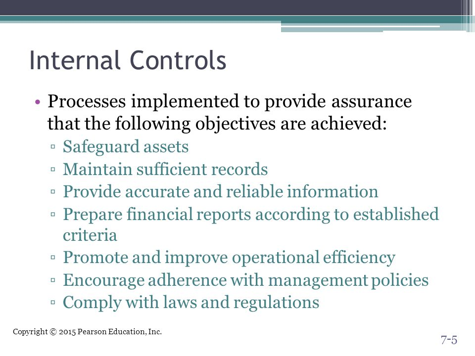 Internal Controls Processes implemented to provide assurance that the following objectives are achieved: