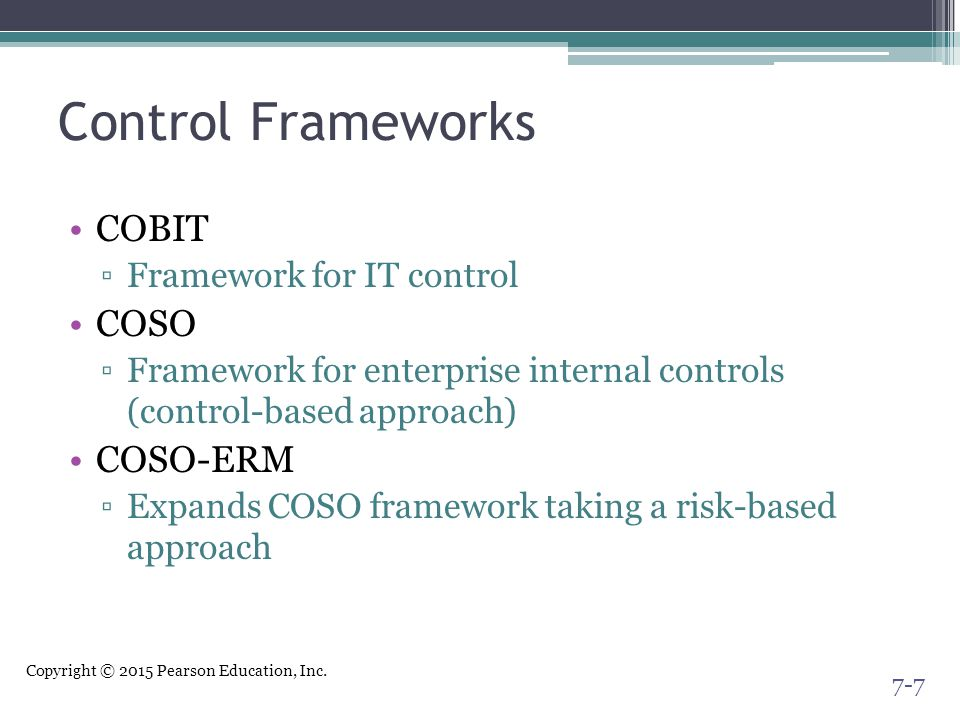 Control Frameworks COBIT COSO COSO-ERM Framework for IT control