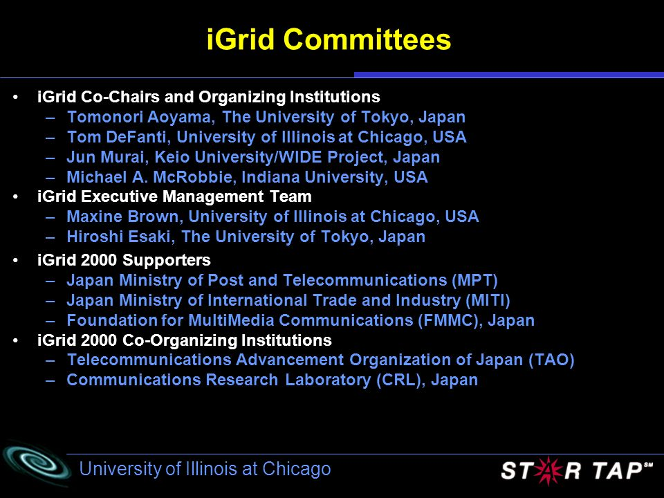 iGrid Committees iGrid Co-Chairs and Organizing Institutions
