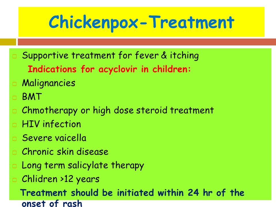 Chicken pox treatment for adults