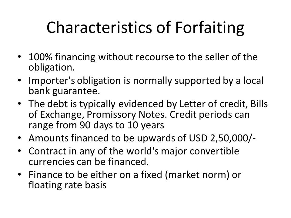 Characteristics of Forfaiting