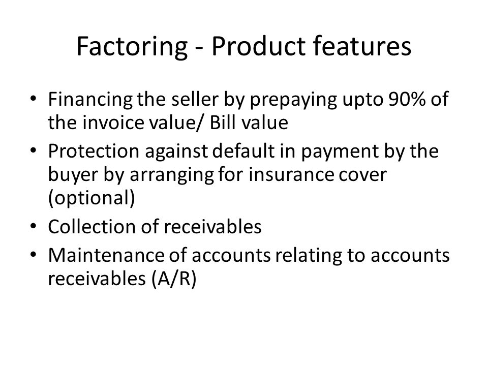 Factoring - Product features