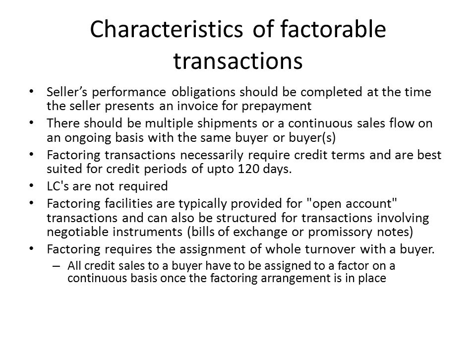 Characteristics of factorable transactions