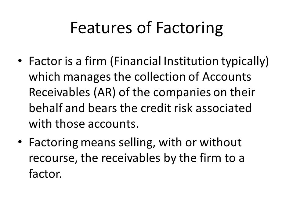 Features of Factoring