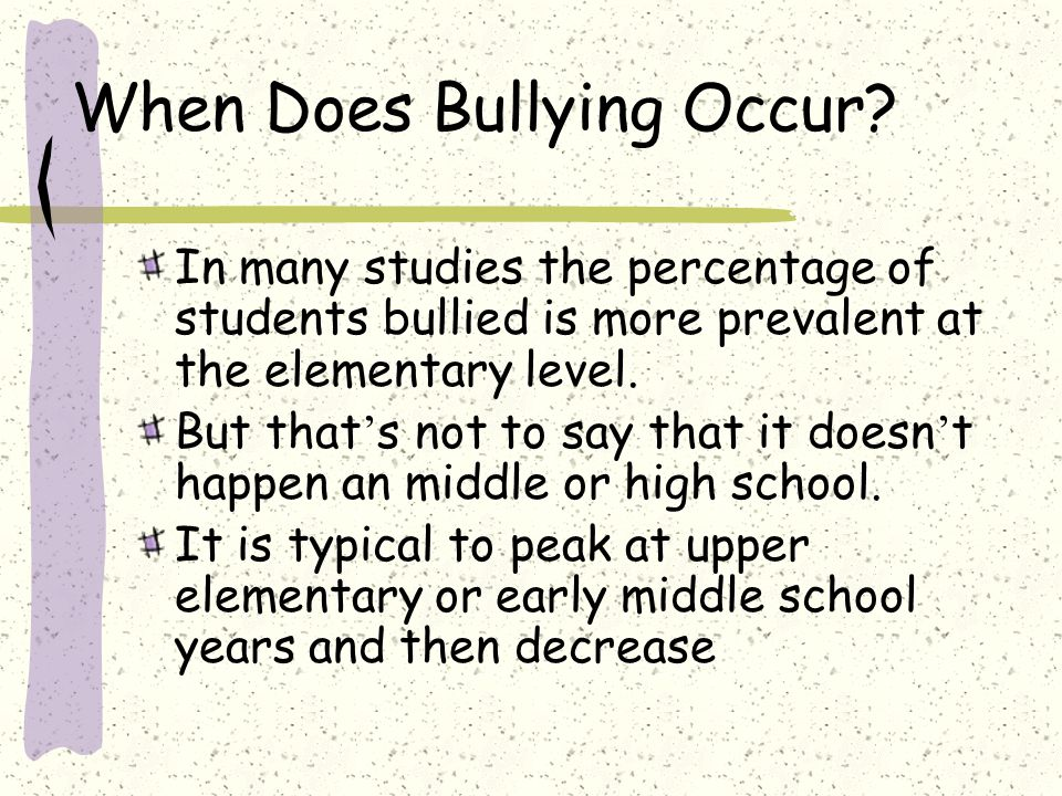 When Does Bullying Occur