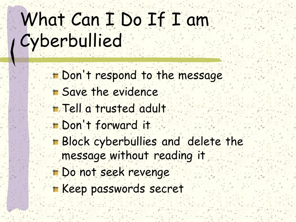 What Can I Do If I am Cyberbullied