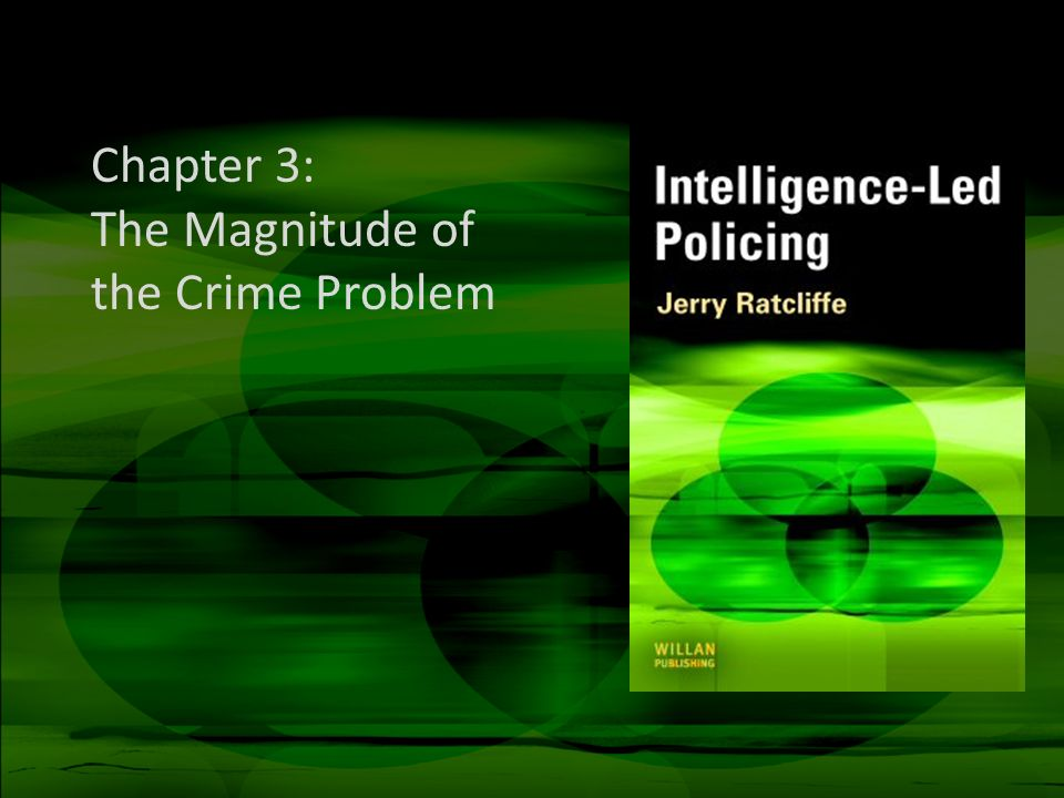 Chapter 3: The Magnitude of the Crime Problem