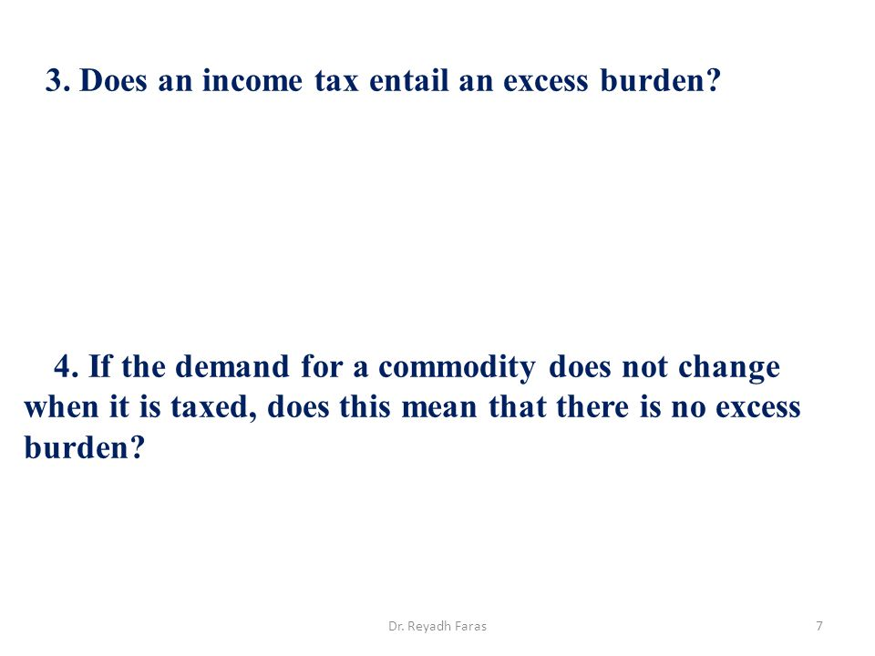 3. Does an income tax entail an excess burden