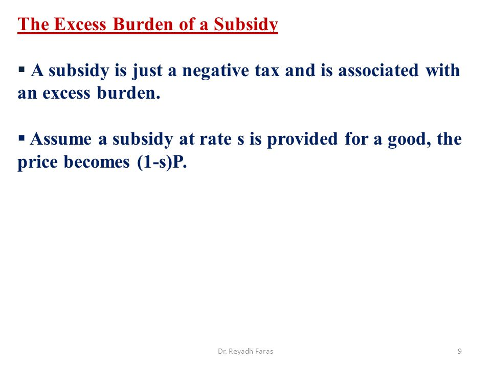 The Excess Burden of a Subsidy