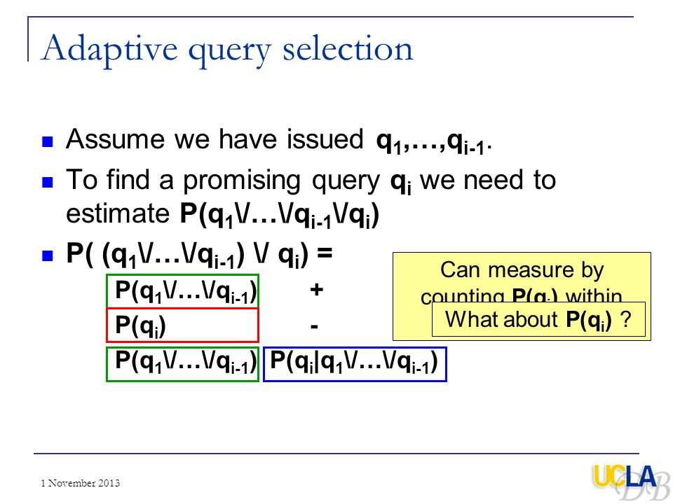 Adaptive query selection