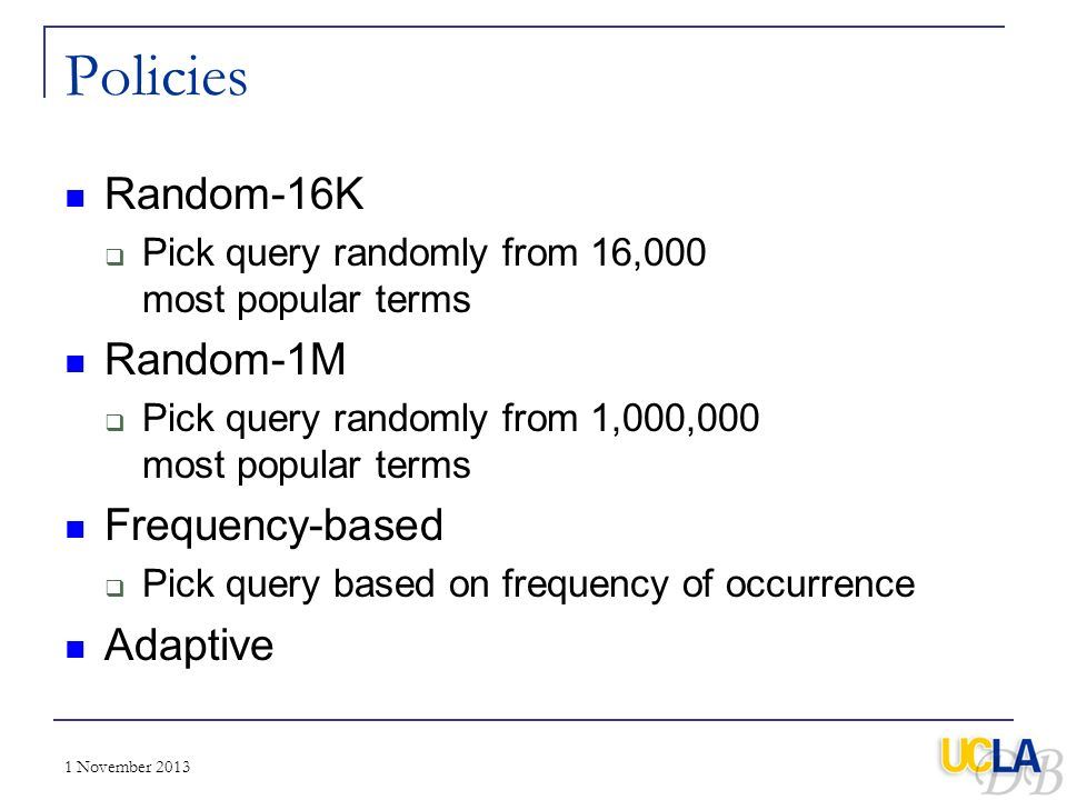 Policies Random-16K Random-1M Frequency-based Adaptive