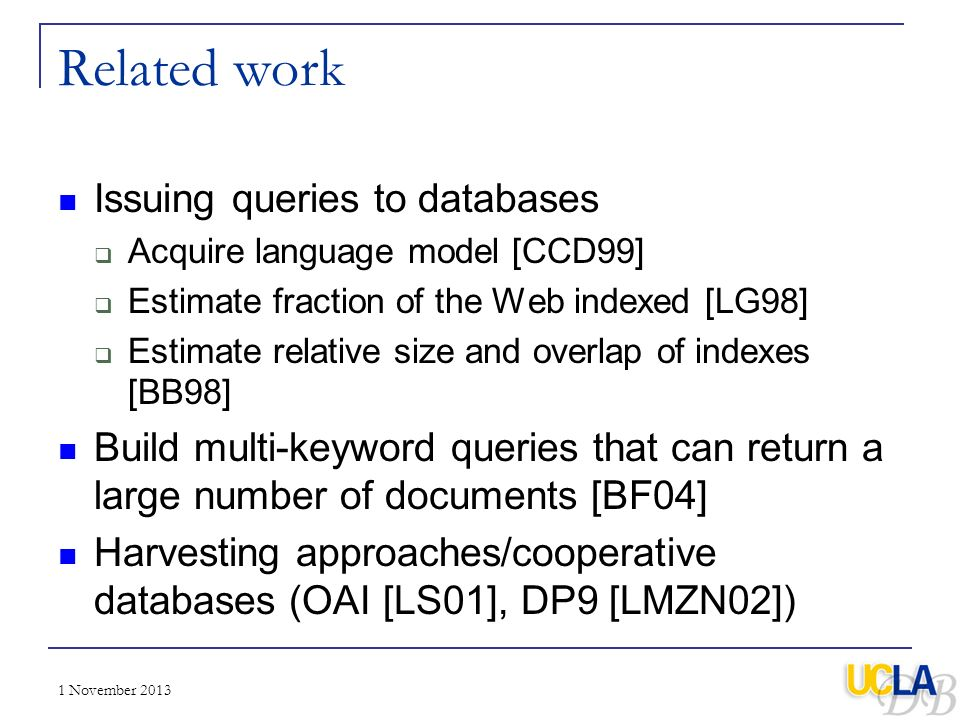 Related work Issuing queries to databases