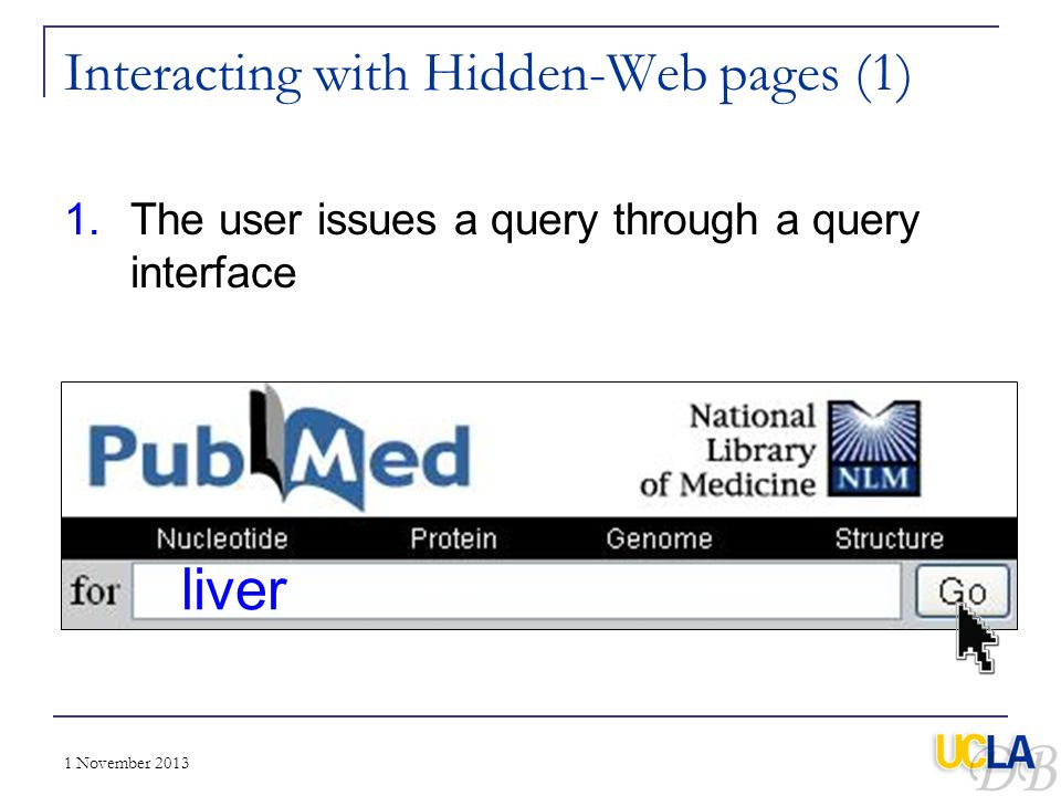 Interacting with Hidden-Web pages (1)