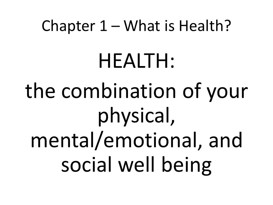 Chapter 1 – What is Health