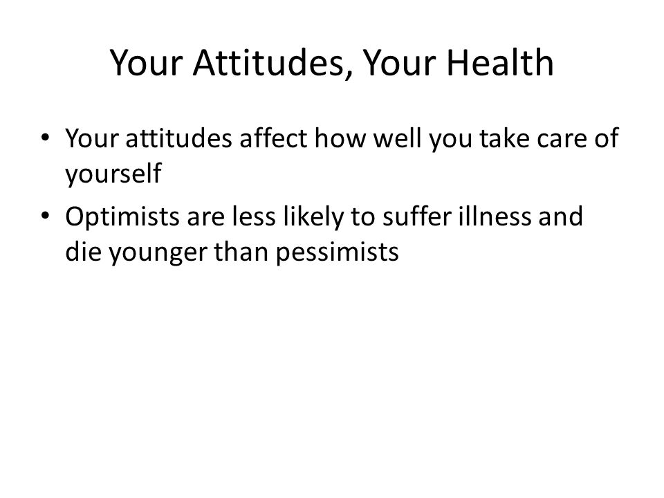 Your Attitudes, Your Health