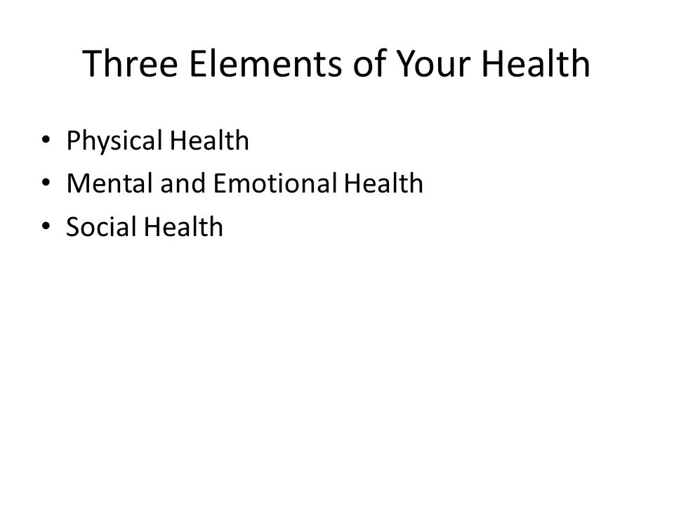 Three Elements of Your Health