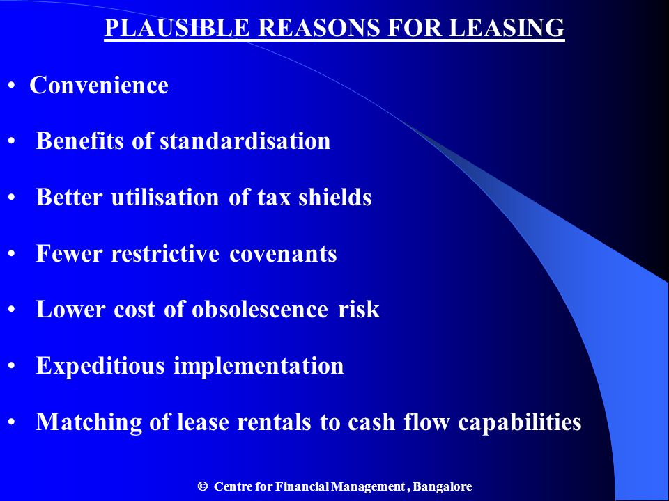 PLAUSIBLE REASONS FOR LEASING