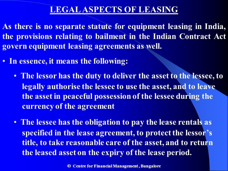 LEGAL ASPECTS OF LEASING  Centre for Financial Management , Bangalore