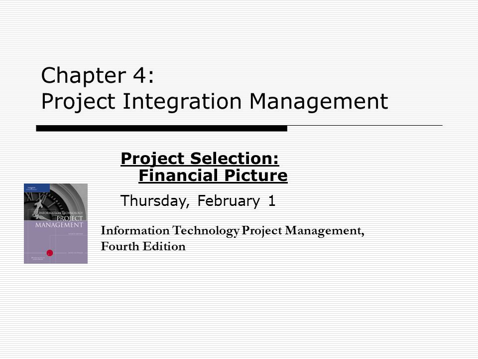Chapter 4: Project Integration Management
