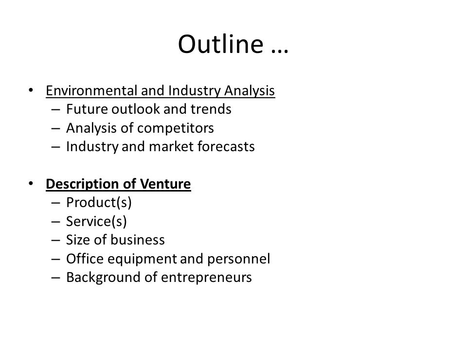 Outline … Environmental and Industry Analysis