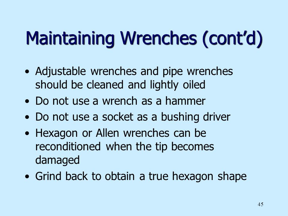 Maintaining Wrenches (cont'd)