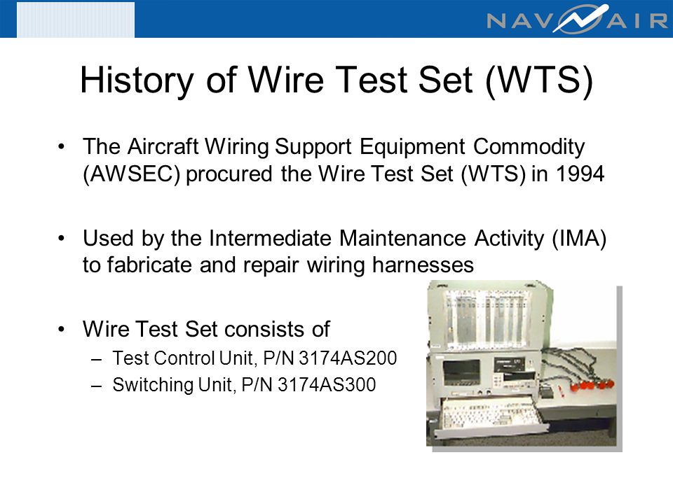 History+of+Wire+Test+Set+%28WTS%29 organizational & intermediate level wire tester acquisitions (fy 07