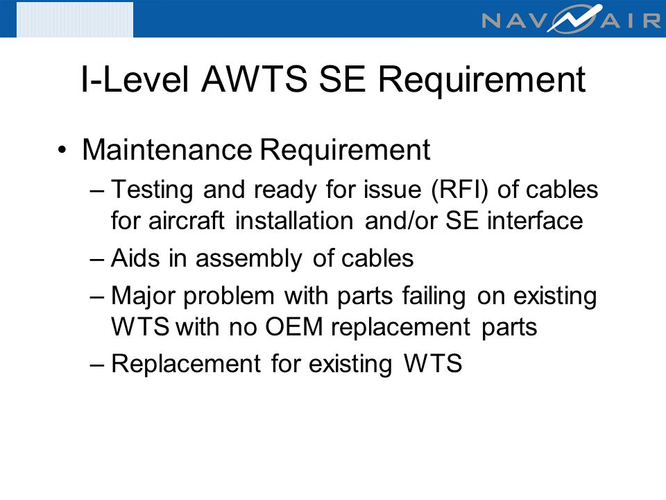 I Level+AWTS+SE+Requirement organizational & intermediate level wire tester acquisitions (fy 07