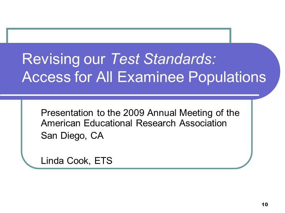 Revising our Test Standards: Access for All Examinee Populations