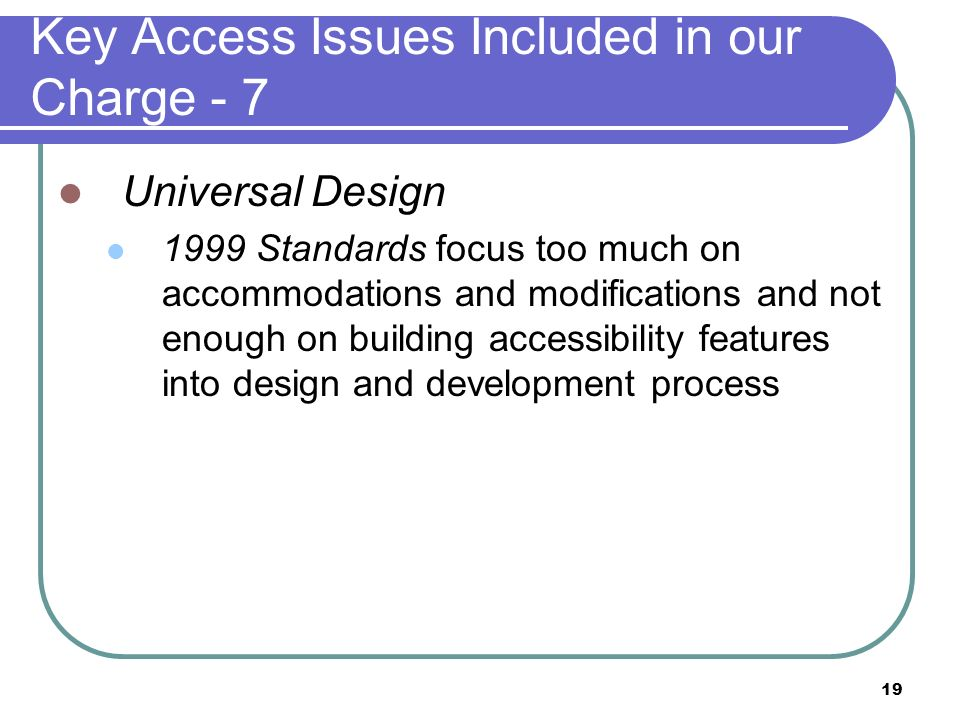 Key Access Issues Included in our Charge - 7