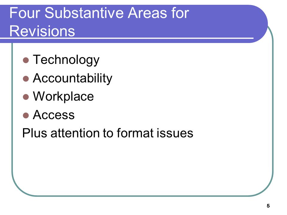 Four Substantive Areas for Revisions