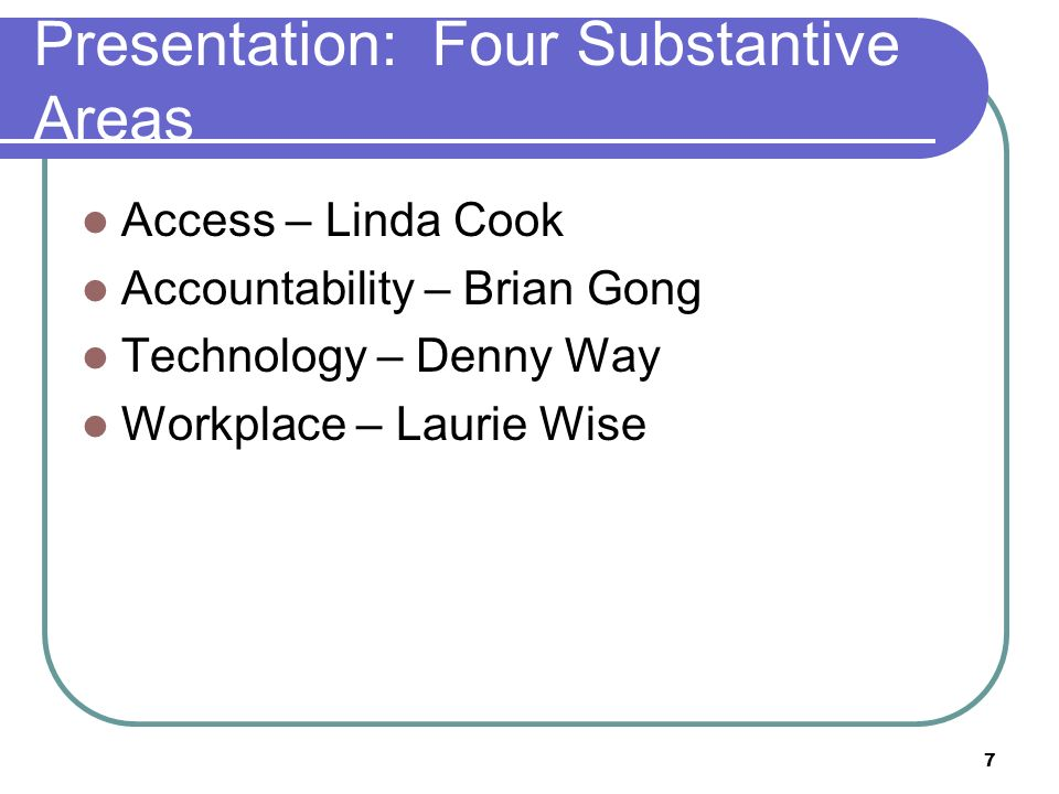 Presentation: Four Substantive Areas