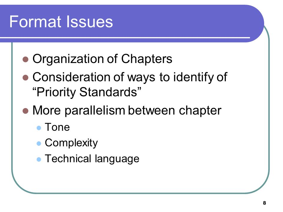 Format Issues Organization of Chapters