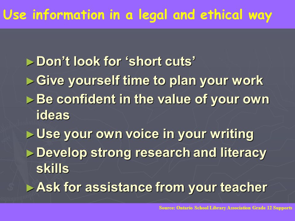 Use information in a legal and ethical way