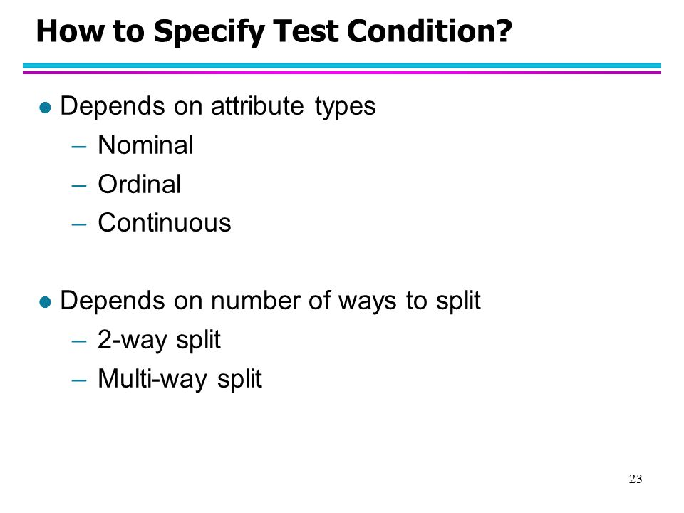 How to Specify Test Condition