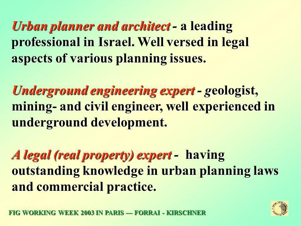 Urban planner and architect - a leading professional in Israel