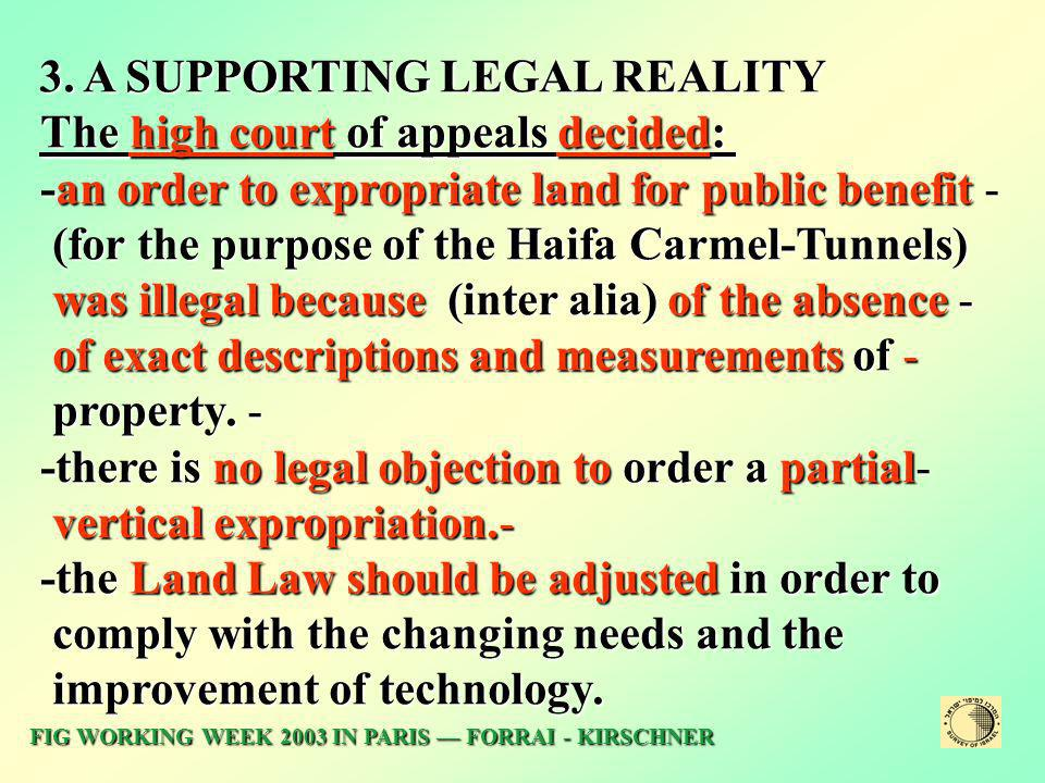 3. A SUPPORTING LEGAL REALITY The high court of appeals decided: