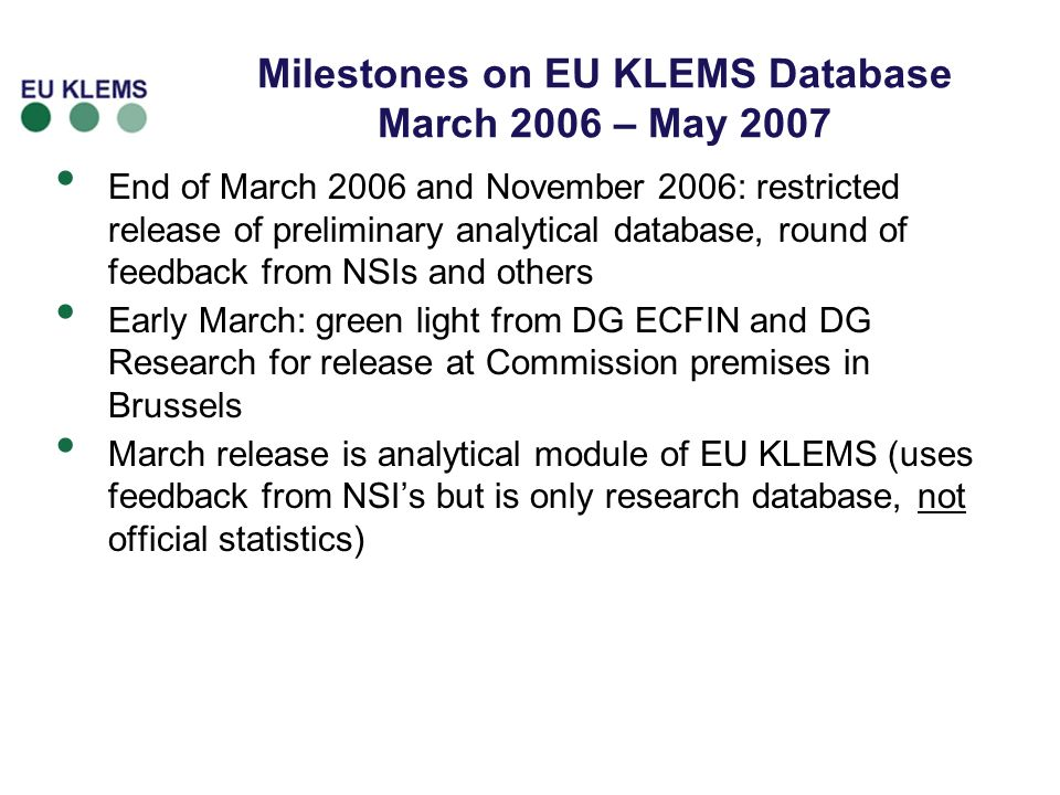 Milestones on EU KLEMS Database March 2006 – May 2007
