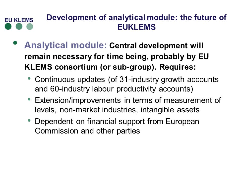 Development of analytical module: the future of EUKLEMS