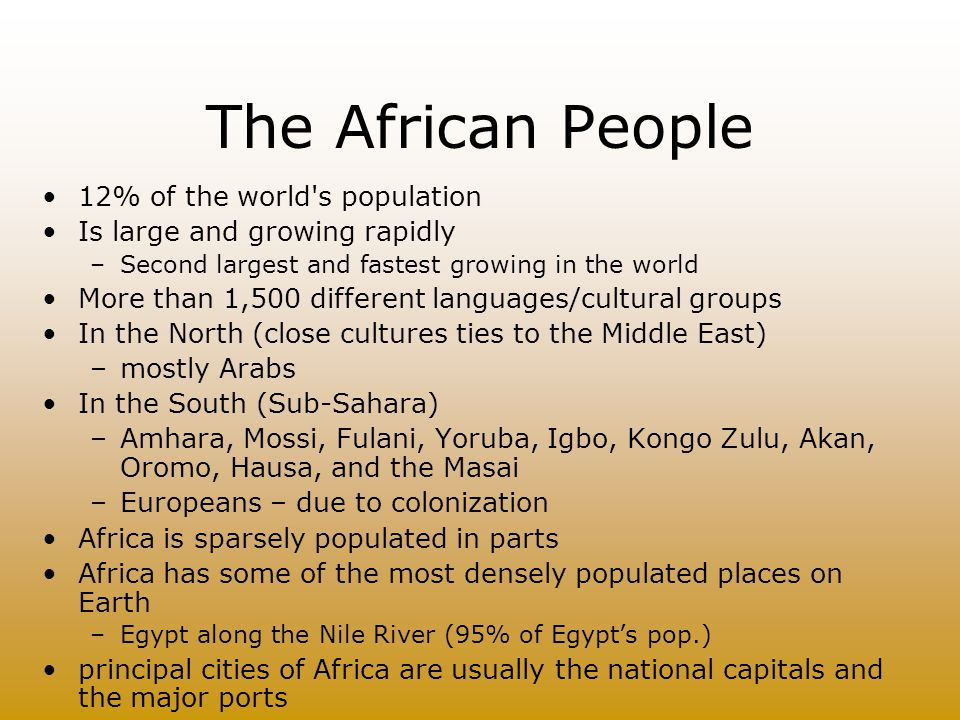 The African People 12% of the world s population