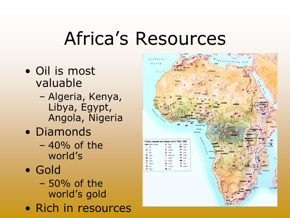 Africa's Resources Oil is most valuable Diamonds Gold