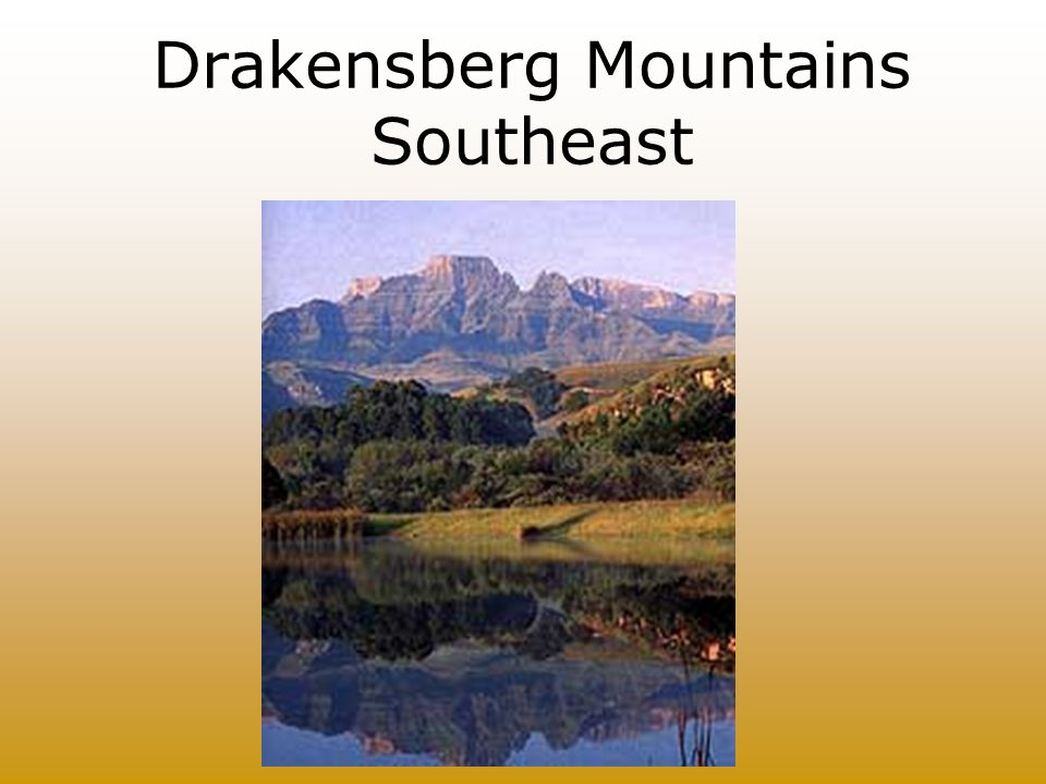 Drakensberg Mountains Southeast