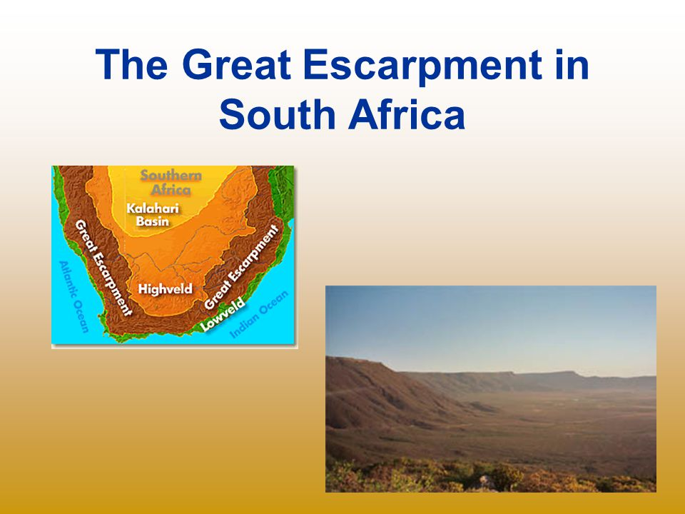 The Great Escarpment in South Africa