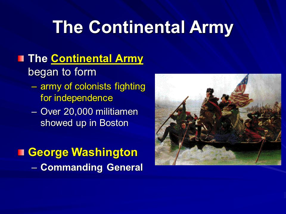 The Continental Army George Washington