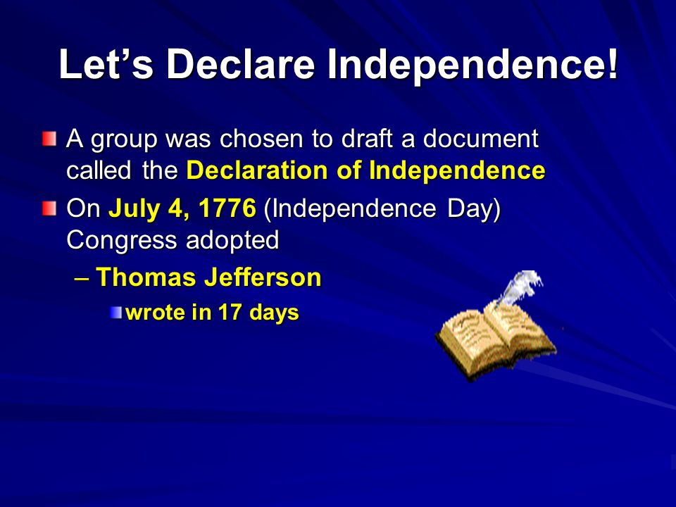 Let's Declare Independence!