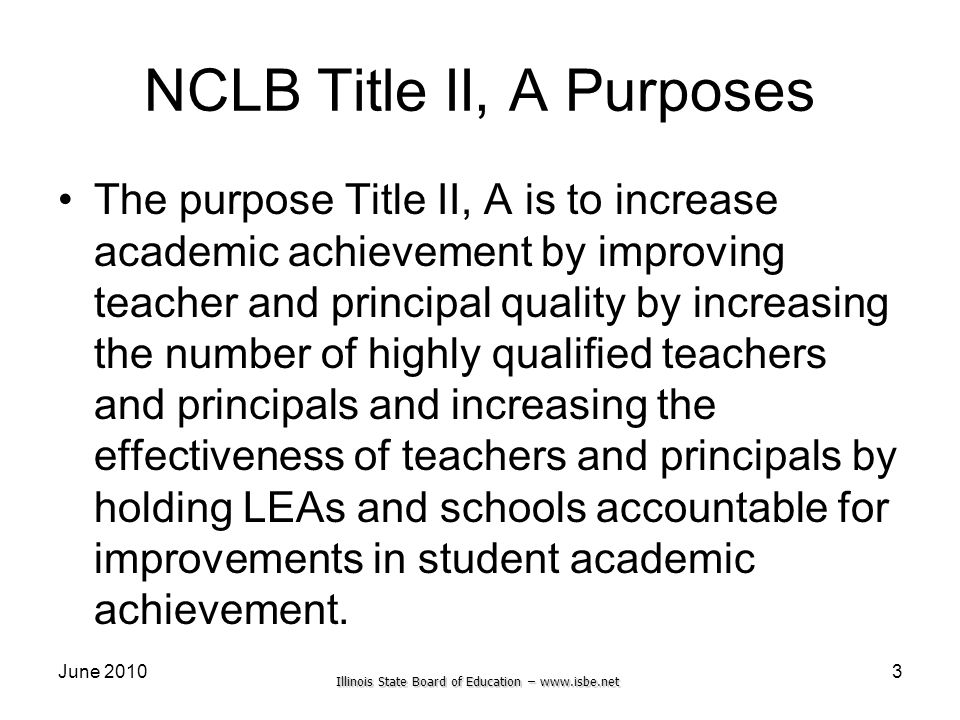 NCLB Title II, A Purposes