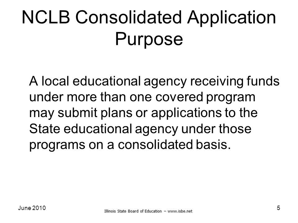 NCLB Consolidated Application Purpose