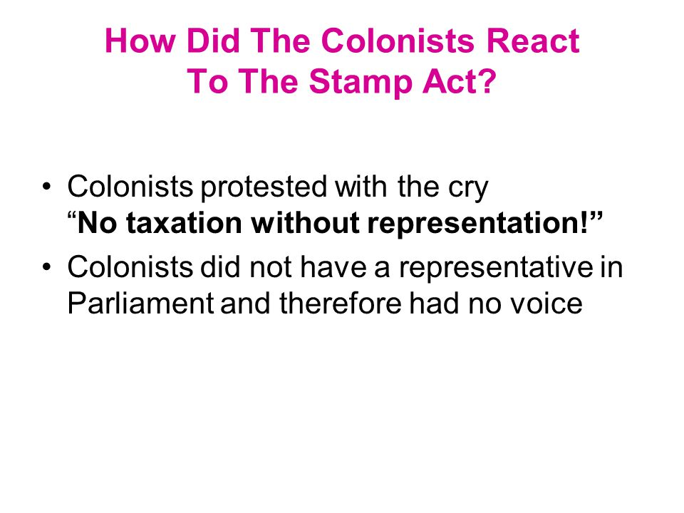 How Did The Colonists React To Stamp Act